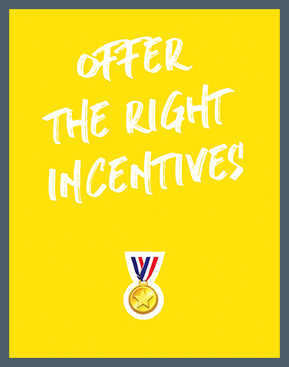 offer_right_incentives